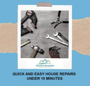 Ocean-Breezes-Inspections-Quick-and-Easy-House-Repairs-Under-10-Minutes